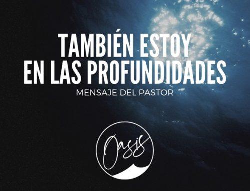 Mensaje del Pastor Gómez / Escalar las alturas.